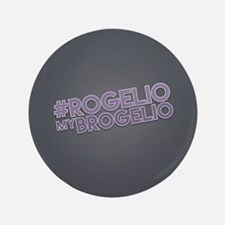 Rogelio My Brogelio Button
