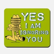 Ignoring you Garfield Mousepad