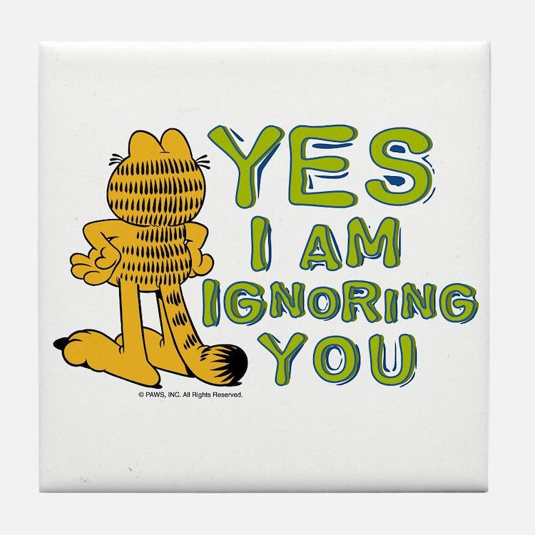 Ignoring you Garfield Tile Coaster