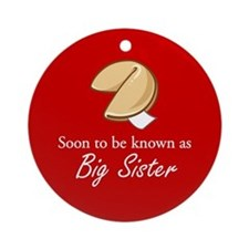 Big Sister - Fortune Cookie Ornament (Round)