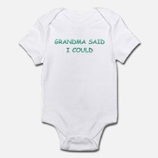 Grandma Said I Could Infant Bodysuit
