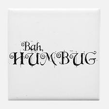 Bah Humbug! Tile Coaster