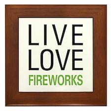 Live Love Fireworks Framed Tile