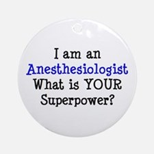 anesthesiologist Round Ornament