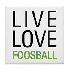 Live Love Foosball Tile Coaster