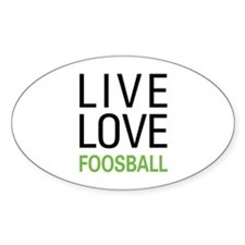 Live Love Foosball Decal