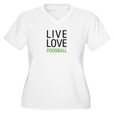 Live Love Foosbal T-Shirt