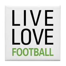 Live Love Football Tile Coaster