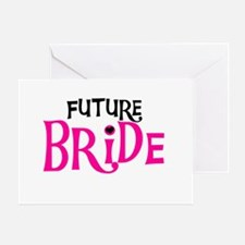 Future Bride Hot Pink Greeting Card