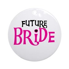 Future Bride Hot Pink Ornament (Round)