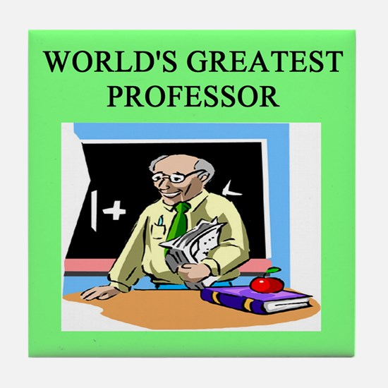 professor humor gifts t-shirt Tile Coaster