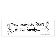 Twins DO run in the family Bumper Bumper Sticker
