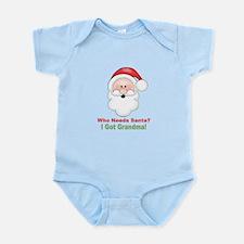 Santa I Got Grandma Infant Bodysuit