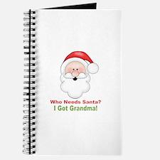 Santa I Got Grandma Journal