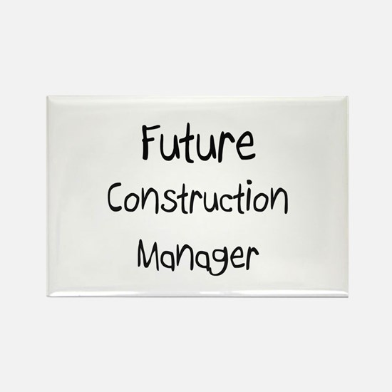 Future Construction Manager Rectangle Magnet