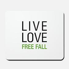 Live Love Free Fall Mousepad