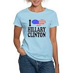 I Love Hillary Clinton Women's Light T-Shirt