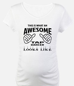 This is what an awesome Tap danc Shirt
