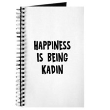Happiness is being Kadin Journal