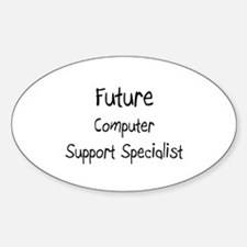 Future Computer Support Specialist Oval Decal