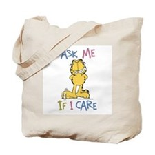 Ask Me If I Care Tote Bag