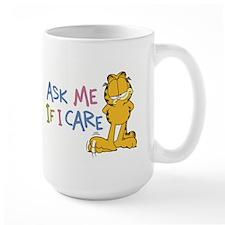 Ask Me If I Care Mug