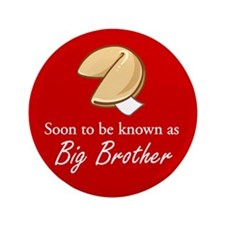 "Big Brother - Fortune Cookie 3.5"" Button"