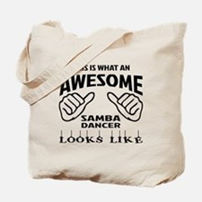 This is what an awesome Samba dancer look Tote Bag