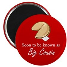Big Cousin - Fortune Cookie Magnet