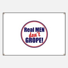Real men don't grope Banner