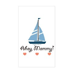 Ahoy Mommy Sailboat Sailing Rectangle Decal