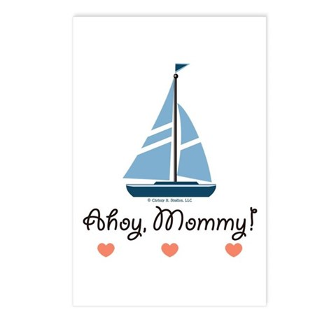 Ahoy Mommy Sailboat Sailing Postcards (Package of