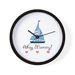 Ahoy Mommy Sailboat Sailing Wall Clock