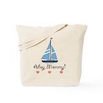 Ahoy Mommy Sailboat Sailing Tote Bag