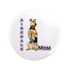 """Airedale Mom4 3.5"""" Button"""