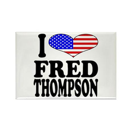 I Love Fred Thompson Rectangle Magnet