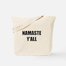 Namaste Yall Tote Bag