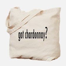 got chardonnay? Tote Bag