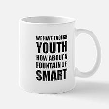 Fountain Of Smart Mugs