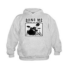 Bang Me - Hard N' Fast Hoody