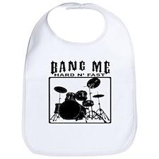 Bang Me - Hard N' Fast Bib