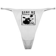 Bang Me - Hard N' Fast Classic Thong