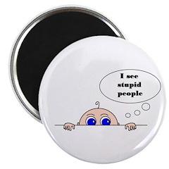 STUPID PEOPLE Magnet