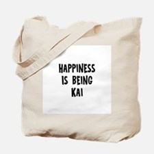Happiness is being Kai Tote Bag