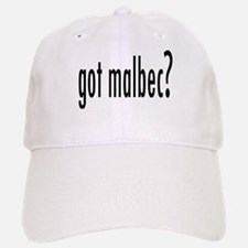 got malbec? Baseball Baseball Cap