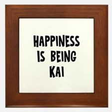 Happiness is being Kai Framed Tile