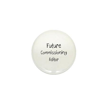 Future Commissioning Editor Mini Button (10 pack)