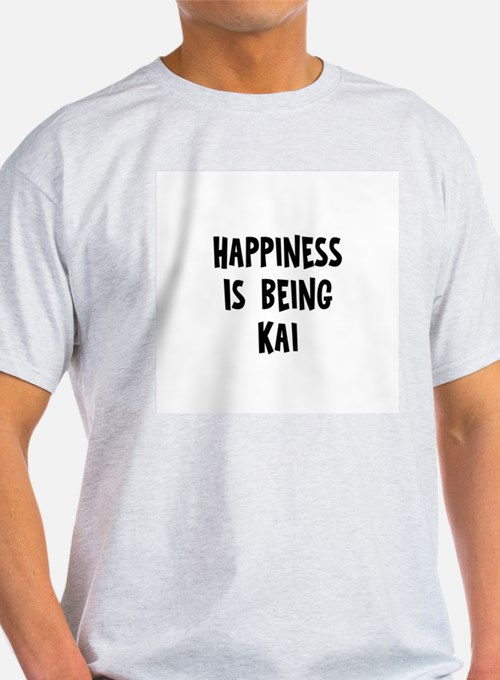 Happiness is being Kai T-Shirt