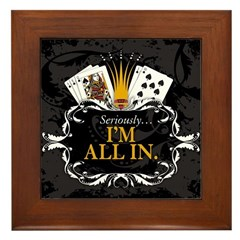 I'm All In! Framed Tile