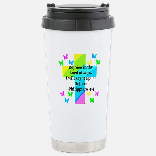 PHILIPPIANS 4:4 Stainless Steel Travel Mug